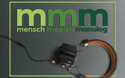 Mensch, Medien, Monolog